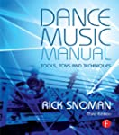 Dance Music Manual: Tools, Toys, and...