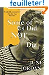 Some of Us Did Not Die: New and Selec...