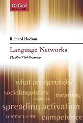 Language Networks: The New Word Grammar (Oxford Linguistics)