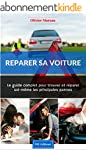 R�parer sa voiture. Le Guide complet...