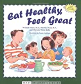 Eat Healthy, Feel Great by William Sears (2002-09-01)