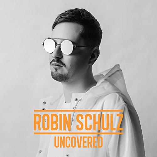MP3-Cover 'Uncovered' von Robin Schulz