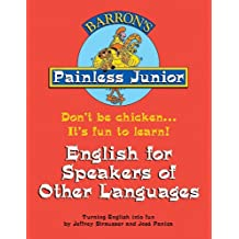 Painless Junior English for Speakers of Other Languages (Barron's Painless Junior) (Barron's Painless Junior)