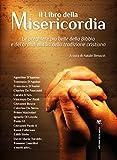 Il Libro della Misericordia: Le preghiere più belle della Bibbia e dei grandi autori della tradizione cristiana
