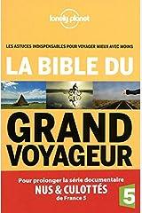 La Bible du Grand Voyageur Broché