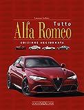 Scarica Libro Tutto Alfa Romeo (PDF,EPUB,MOBI) Online Italiano Gratis