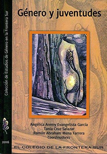 Género y juventudes eBook: Angélica Aremy Evangelista García, Tania ...