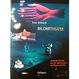 Bildertheater. Bildende Künstler des 20. Jahrhunderts als Theaterreformer