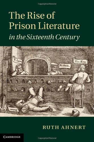 The Rise of Prison Literature in the Sixteenth Century