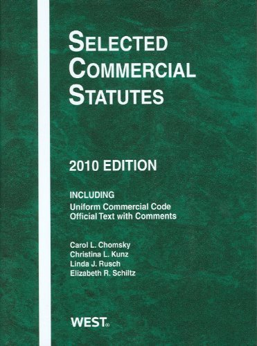 Selected Commercial Statutes, 2010 by Carol L. Chomsky (2010-06-23)