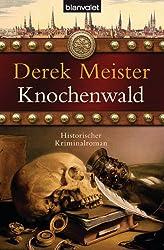 Knochenwald: Historischer Kriminalroman (Patrizier Rungholt 3)