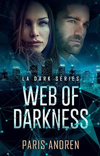 Web Of Darkness (LA Dark Series Book 2) (English Edition) de [