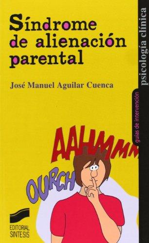 Síndrome de alienación parental por José Manuel Aguilar Cuenca