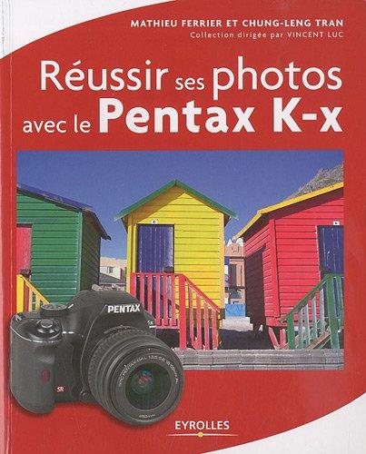 Russir ses photos avec le Pentax K-x