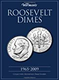 Roosevelt Dime 1965-2009 Collector's Folder (Warman's Collector Coin Folders)