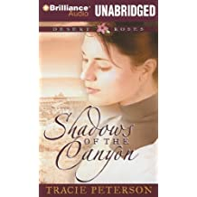 Shadows of the Canyon (Desert Roses Series) by Tracie Peterson (2011-07-28)
