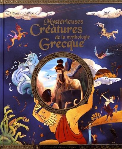 Descargar Libro Mystérieuses créatures de la mythologie grecque de SeL