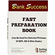 Bank Success Book: Score Well in SBI & IBPS, Clerk, PO & SO Exams