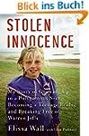 Stolen Innocence: My Story of Growing...