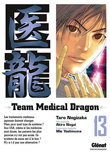 Team Medical Dragon Vol.13 par NAGAI Akira
