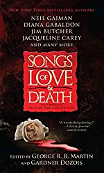 [(Songs of Love and Death : All-Original Tales of Star-Crossed Love)] [By (author) George R R Martin ] published on (May, 2015)