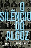 O Silêncio do Algoz (Em Portuguese do Brasil)