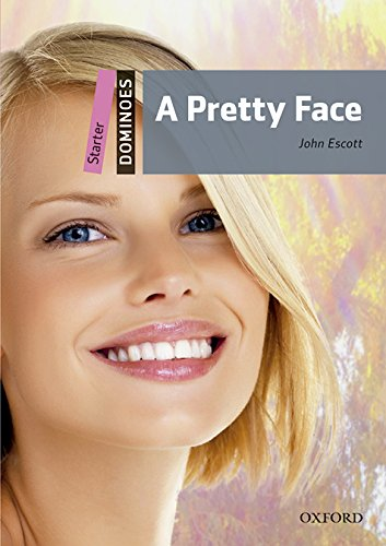 Dominoes Starter. A Pretty Face MP3 Pack por John Escott