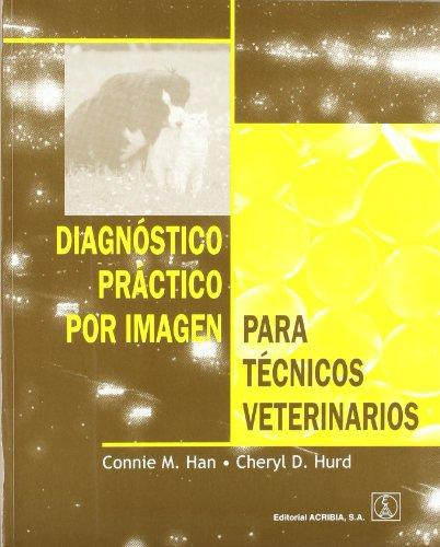 Descargar Libro Diagnóstico práctico por imagen para técnicos veterinarios de Man-Chung Han
