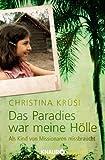 Image de Das Paradies war meine Hölle: Als Kind von Missionaren missbraucht