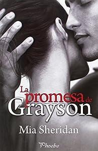 La promesa de Grayson par Mia Sheridan
