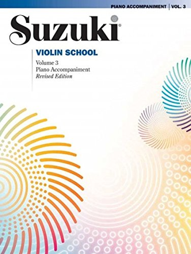 Suzuki Violin School, Vol 3: Piano Acc (Suzuki Method Core Materials)