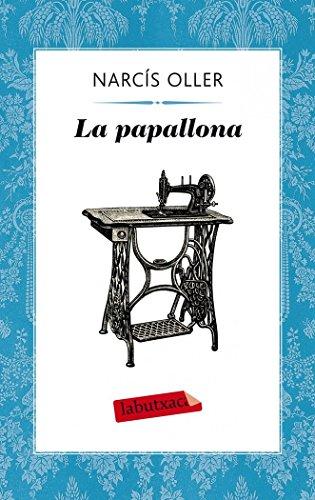 La Papallona (Labutxaca) por Narcís Oller I Moragas