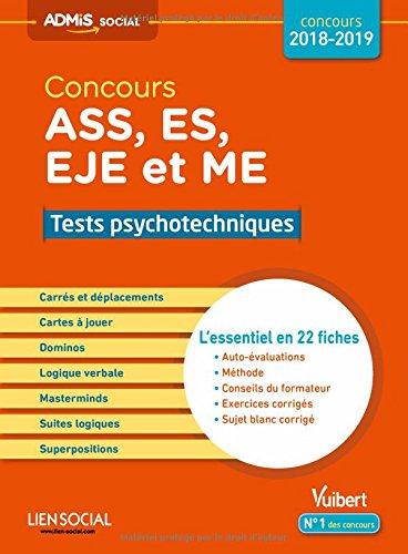 Concours ASS, ES, EJE et ME - Tests psychotechniques - L'essentiel en 22 fiches - Concours 2018 - 2019