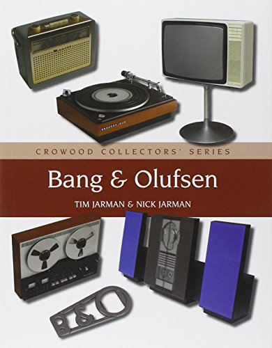 Bang & Olufsen (Crowood Collectors' Series) por Tim Jarman