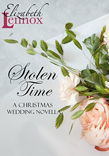Stolen Time (A Christmas Wedding Novella Book 1)