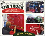 The Writing's on the Truck: The Tales and Photographs of a Traditional Signwriter
