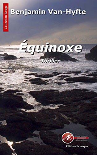 Équinoxe: Un polar historique (Rouge)
