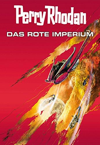 Perry Rhodan: Das rote Imperium (Sammelband): Drei Romane in einem Band (Perry Rhodan-Taschenbuch 7) - Rot-taschenbuch