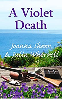 A Violet Death (The Swaddlecombe Mysteries Book 2) by [Sheen, Joanna, Wherrell, Julia]