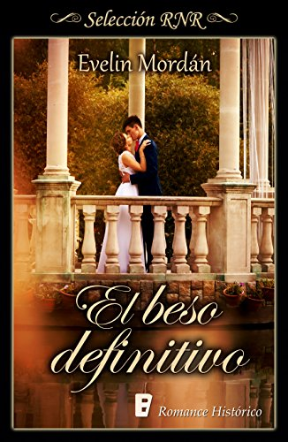 El beso definitivo (Los Kinsberly 2) por Evelin Mordán
