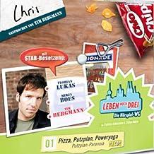 Chris - Pizza, Putzplan, Poweryoga (Leben Hoch Drei 1)