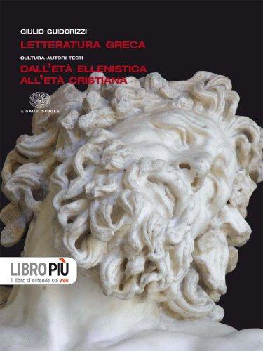 Letteratura greca. Per il Liceo classico. Con espansione online: 3