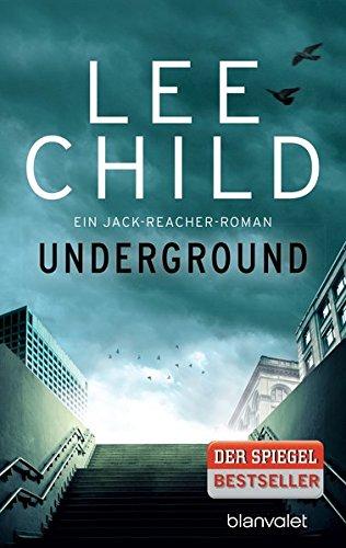 Underground Ein Jack Reacher Roman