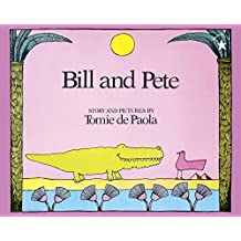 Bill and Pete (English Edition)