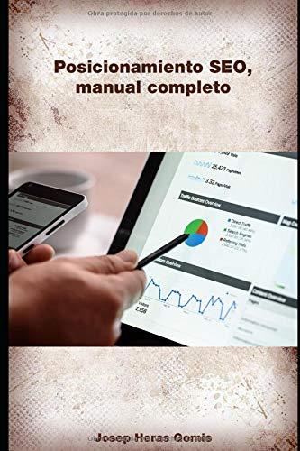 Posicionamiento SEO, manual completo: Analizamos todos los factores y damos los consejos para un buen posicionamiento SEO, desde el análisis del ... de backlinks (Net Engineer, Band 1)