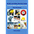 Health and Safety Revision Guide: The Essential NEBOSH Certificate Revision Guide