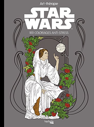 Star Wars : 100 coloriages anti-stress par Nicolas Beaujouan