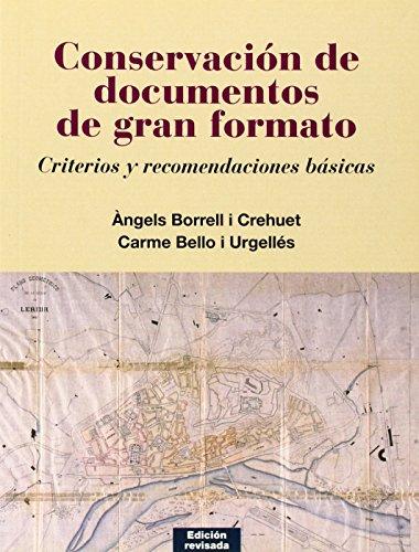 Conservación de documentos de gran formato: Criterios y recomendaciones básicas (Varia)