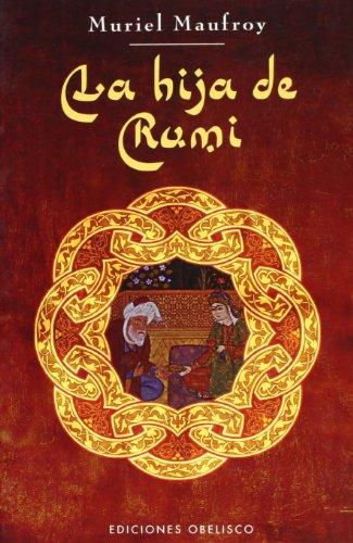 La hija de Rumi (NARRATIVA) por MURIEL MAUFROY
