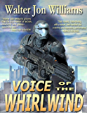Voice of the Whirlwind (Hardwired Series)